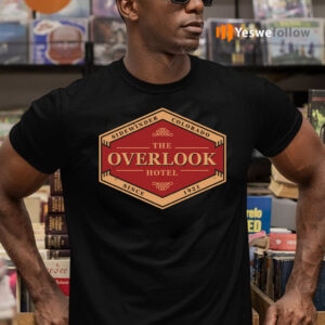The Overlook Hotel Since 1921 Shirts