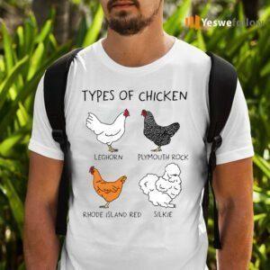 Types Of Chicken Leghorn Plymouth Rock Rhode Island Red Silkie TShirt