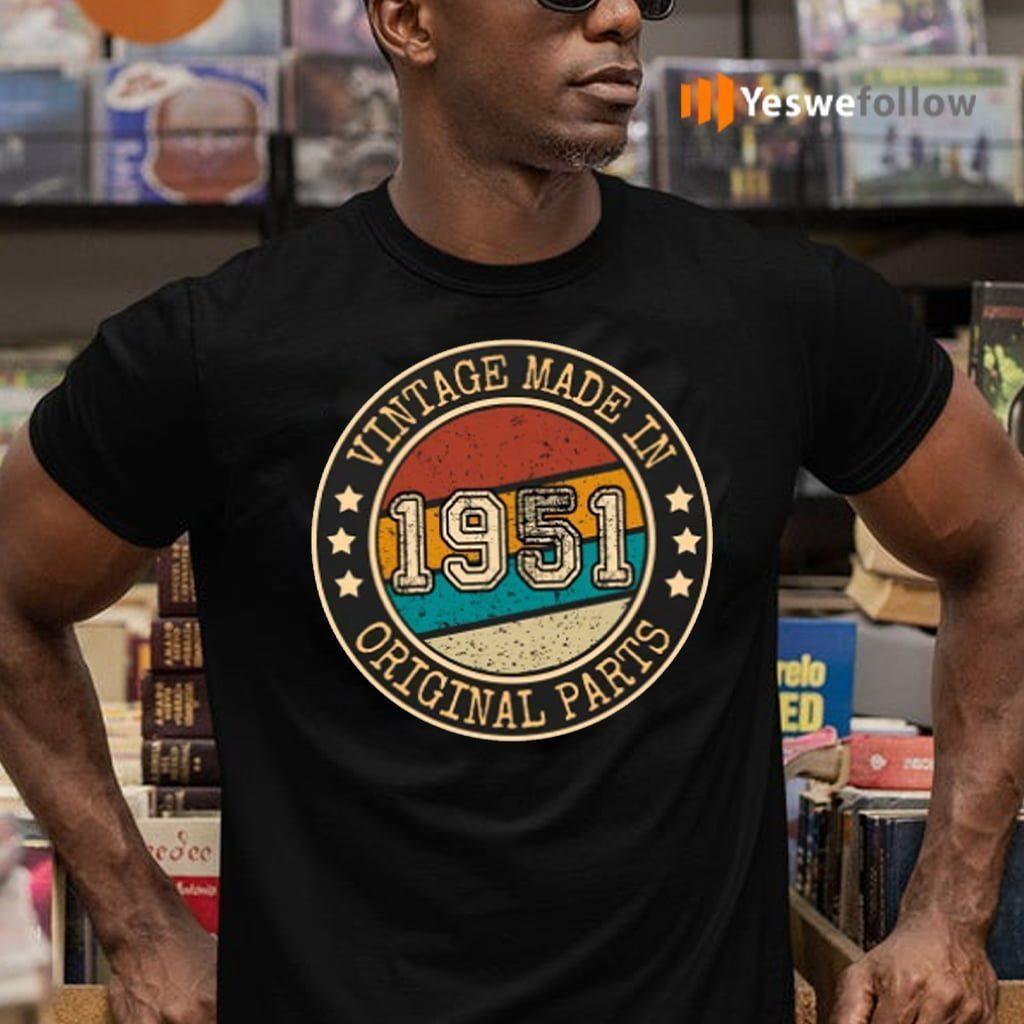 Vintage 1951 69th Birthday Shirts