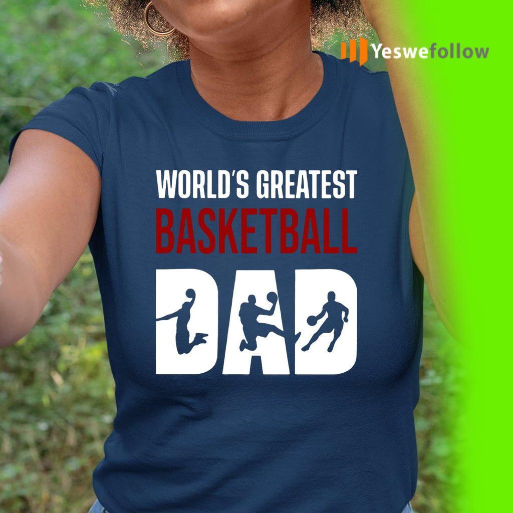World s Greatest Basketball Dad TShirt