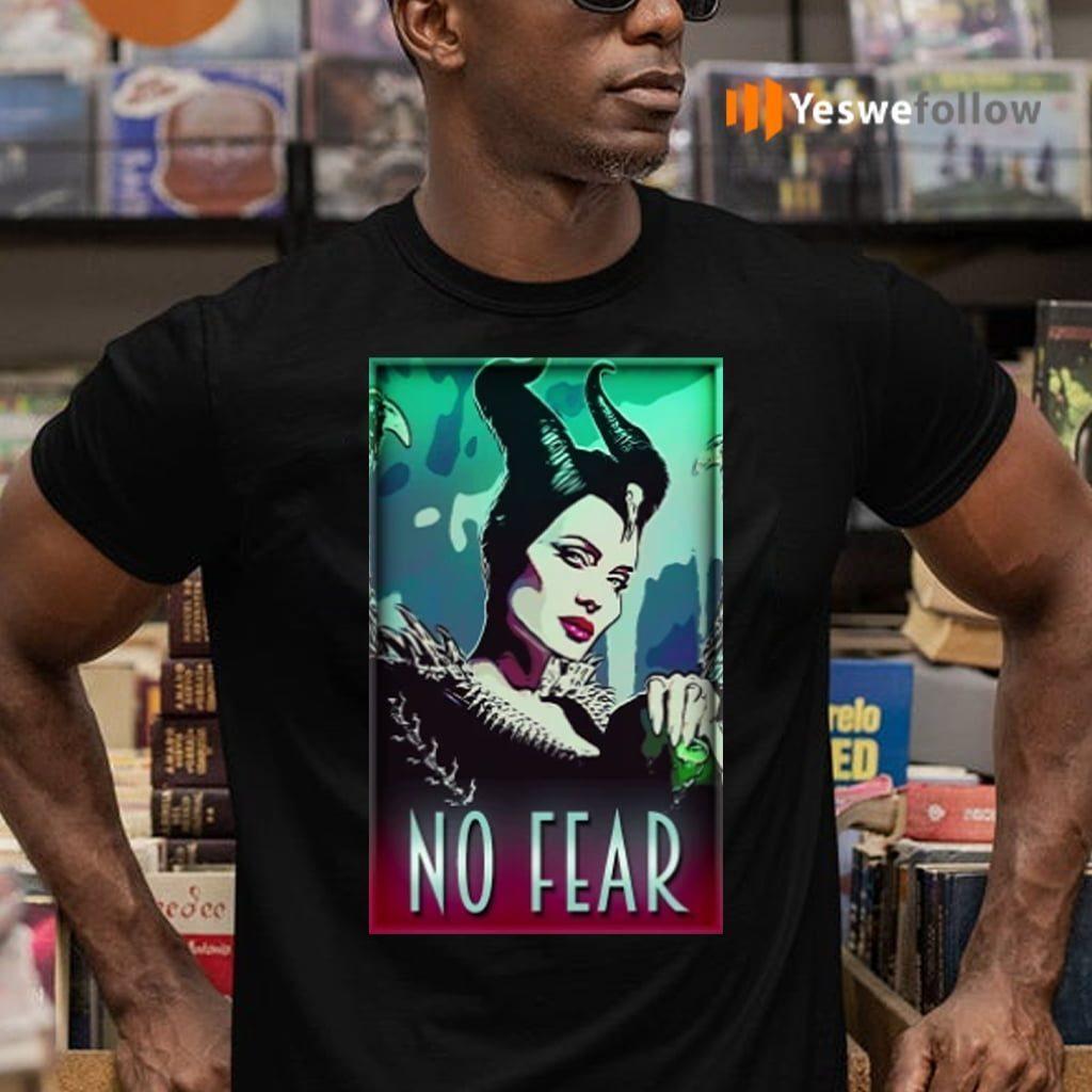 maleficent no fear teeshirt