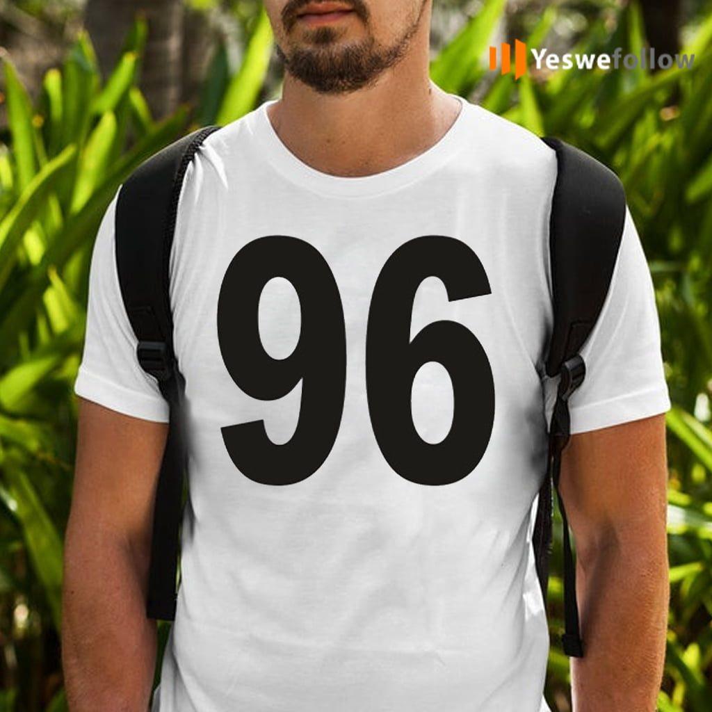 ninety six Shirt