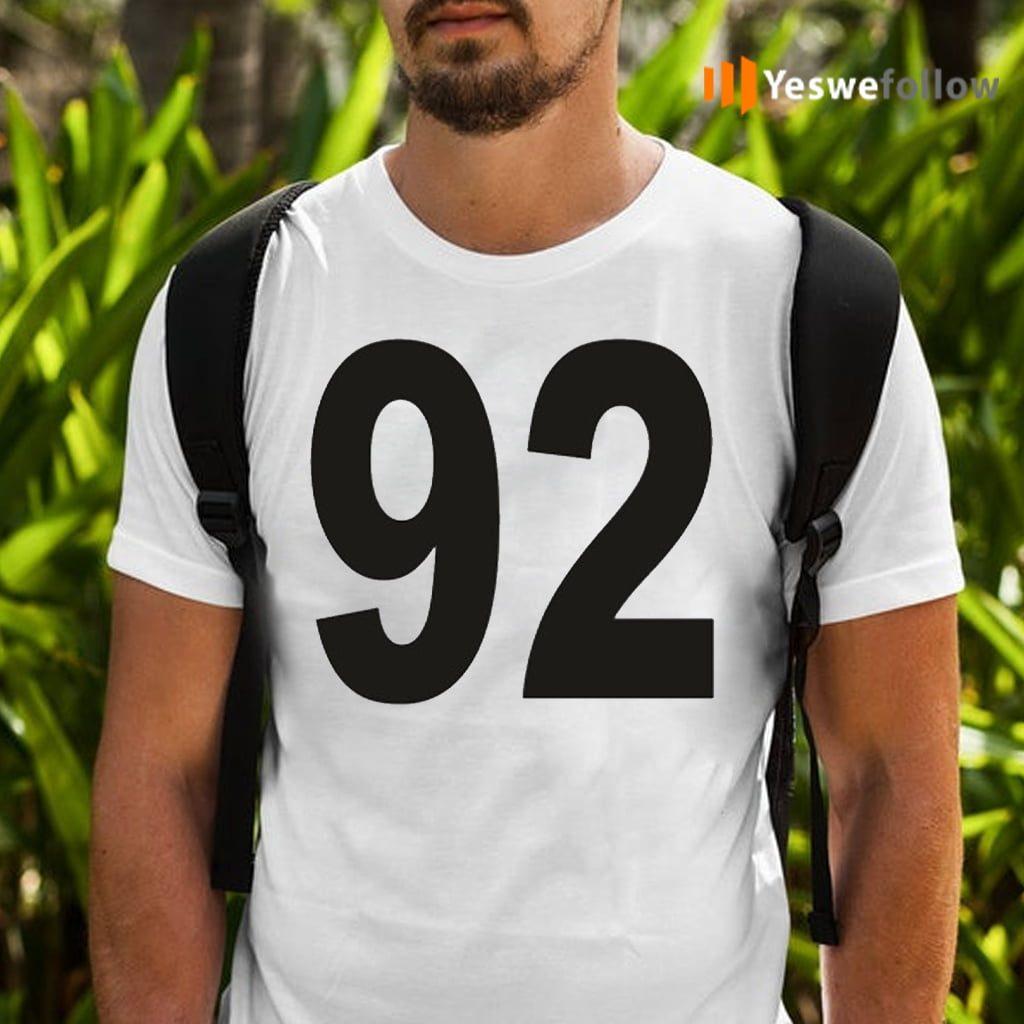 ninety two Shirt