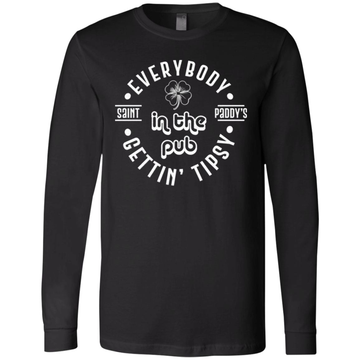 St Patrick's Day Everybody In The Pub Gettin' Tipsy Shamrock T-shirt