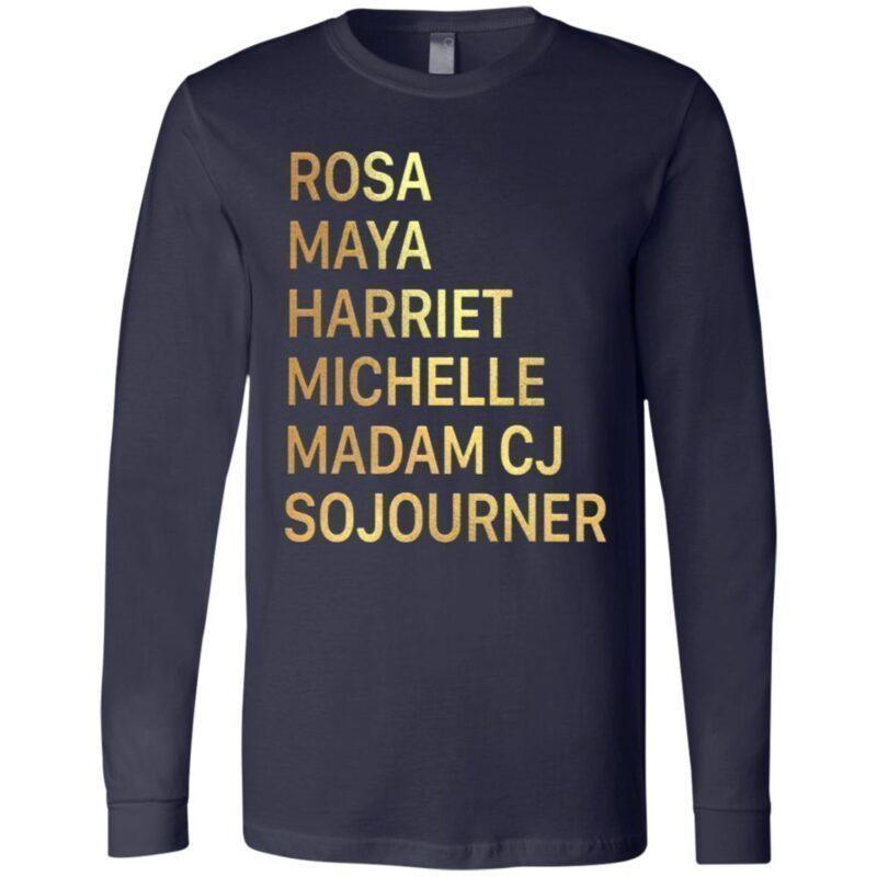 Kamala Michelle Maya Rosa Harriet Feminist T-shirt