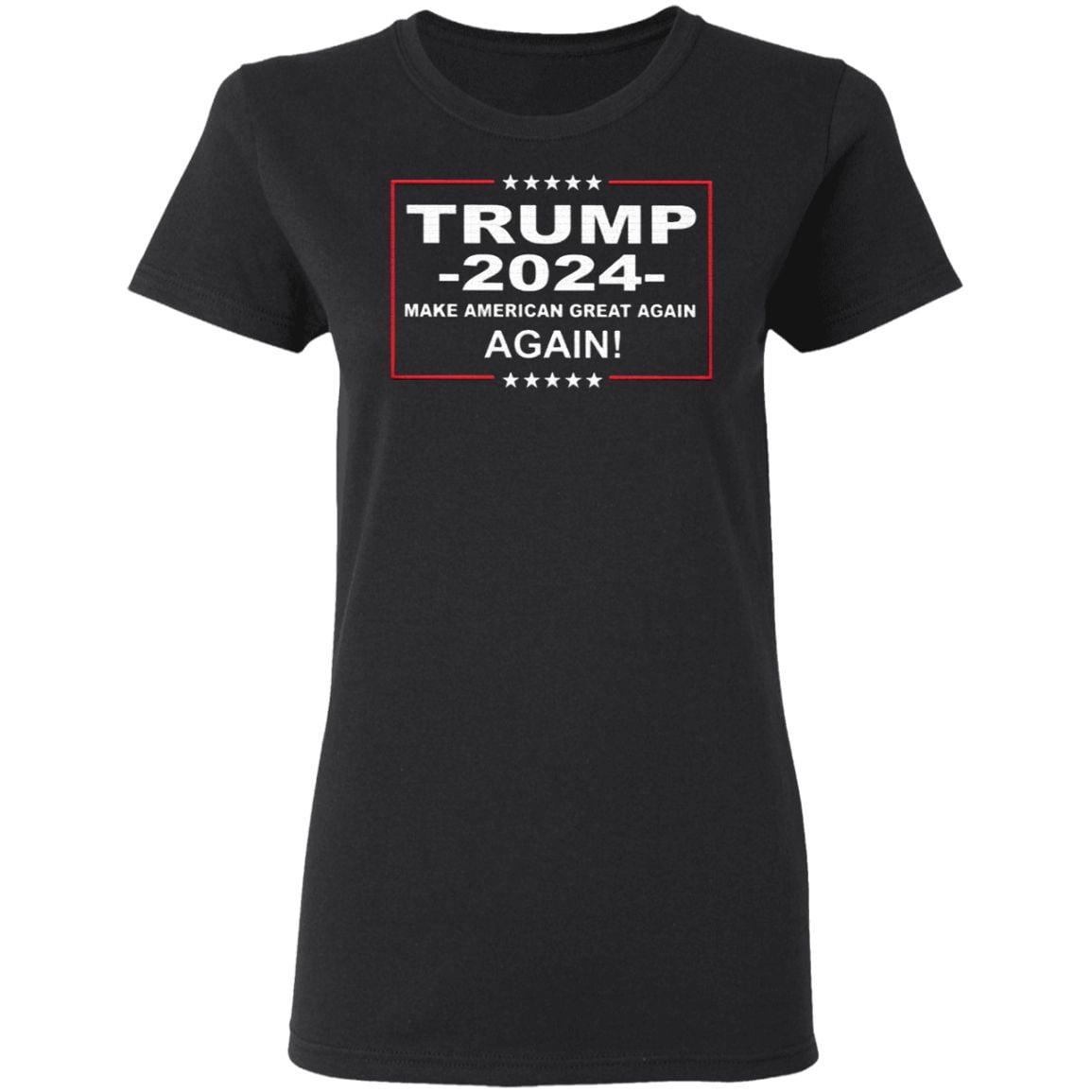 Donald Trump 2024 Make American Great Again Again T Shirt