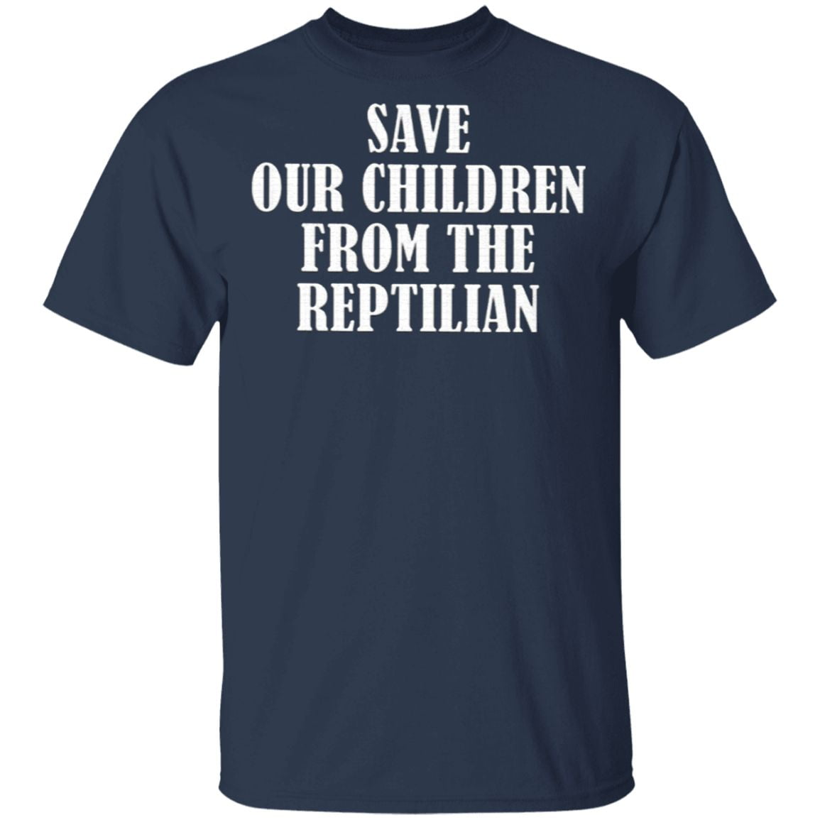 Save Our Children From The Reptilian Rte Sold There Souls T Shirt