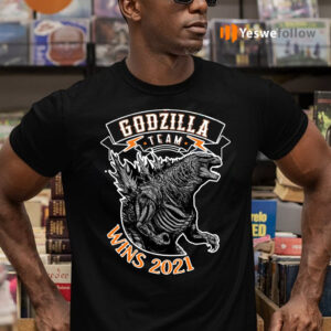 team godzilla wins 2021 shirts