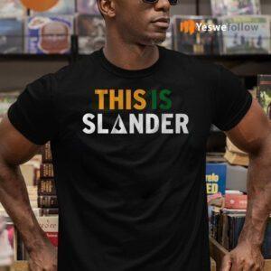 this is slander shirts