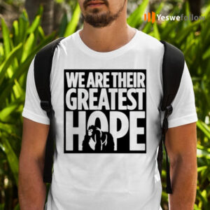 we are their greatest hope 2021 Dian Fossey Gorilla Fund shirts