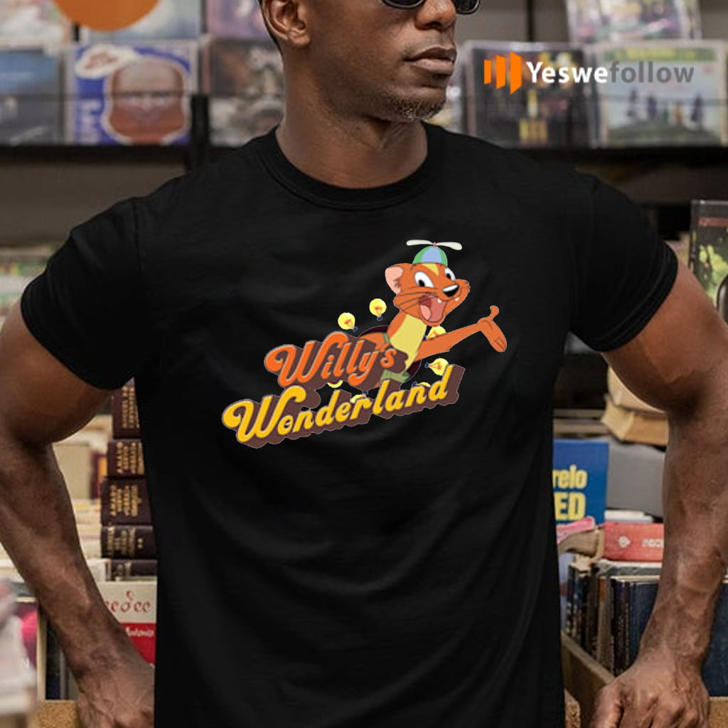 willy's wonderland 2021 Shirts