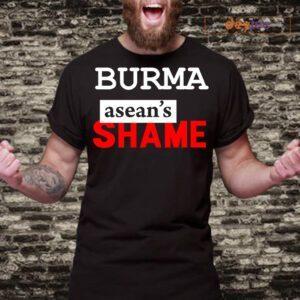 BURMA ASEAN'S SHAME SHIRT