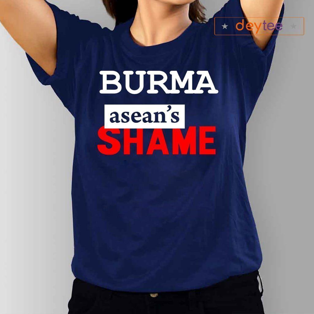 BURMA ASEAN'S SHAME SHIRTS