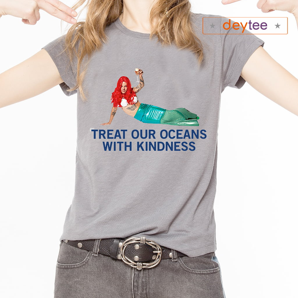 Harry Styles Mermaid Treat our oceans with kindness shirts