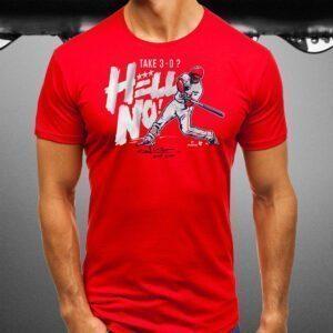Juan Soto Take 3-0 Hell No T Shirt