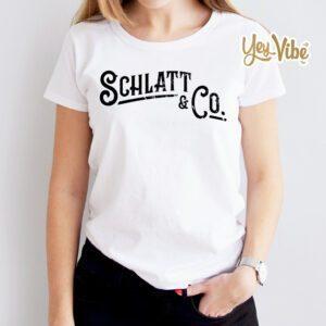 Schlatt And Co T Shirt