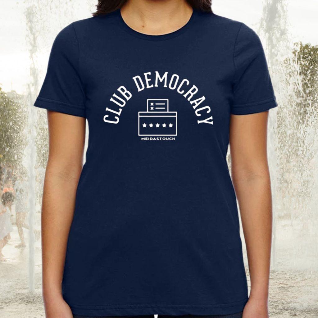 Club democracy meidas touch tshirt