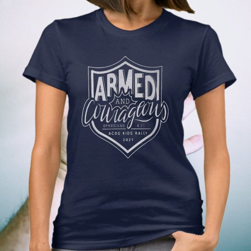 Armed And Courageous ACOG Kids Rally 2021 T-Shirts