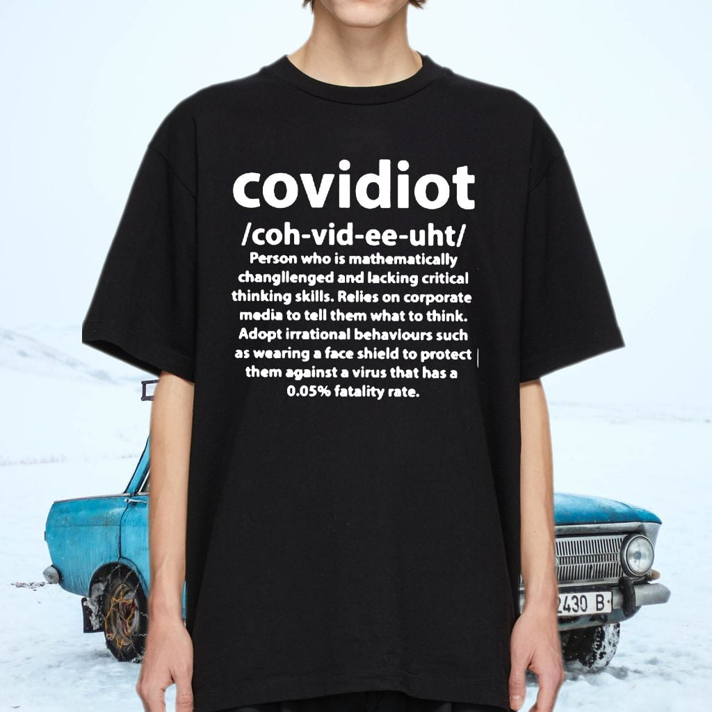 Covidiot Person Who Is Mathematically Changllenged And Lacking Critical T-Shirts