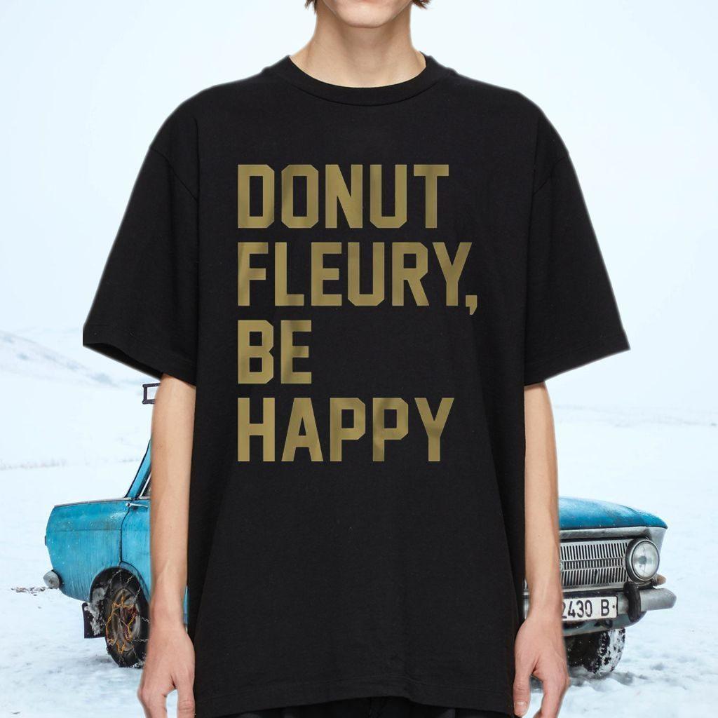 Donut Fleury, be happy shirts