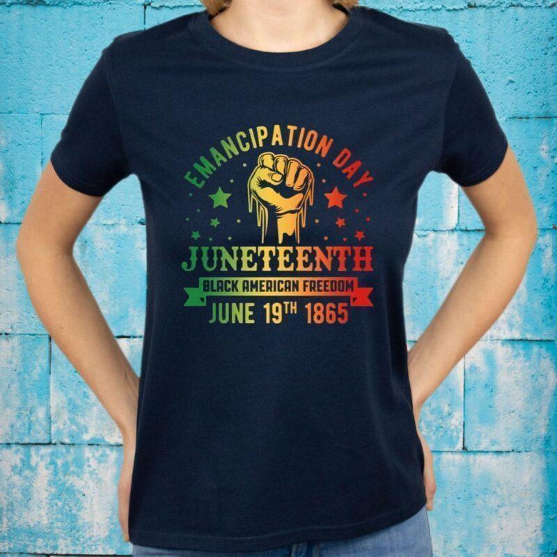 Emancipation Day Juneteenth Black American Freedom June 19 1865 T-Shirts
