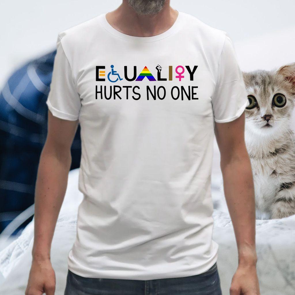 Equality Hurts No One T-Shirt