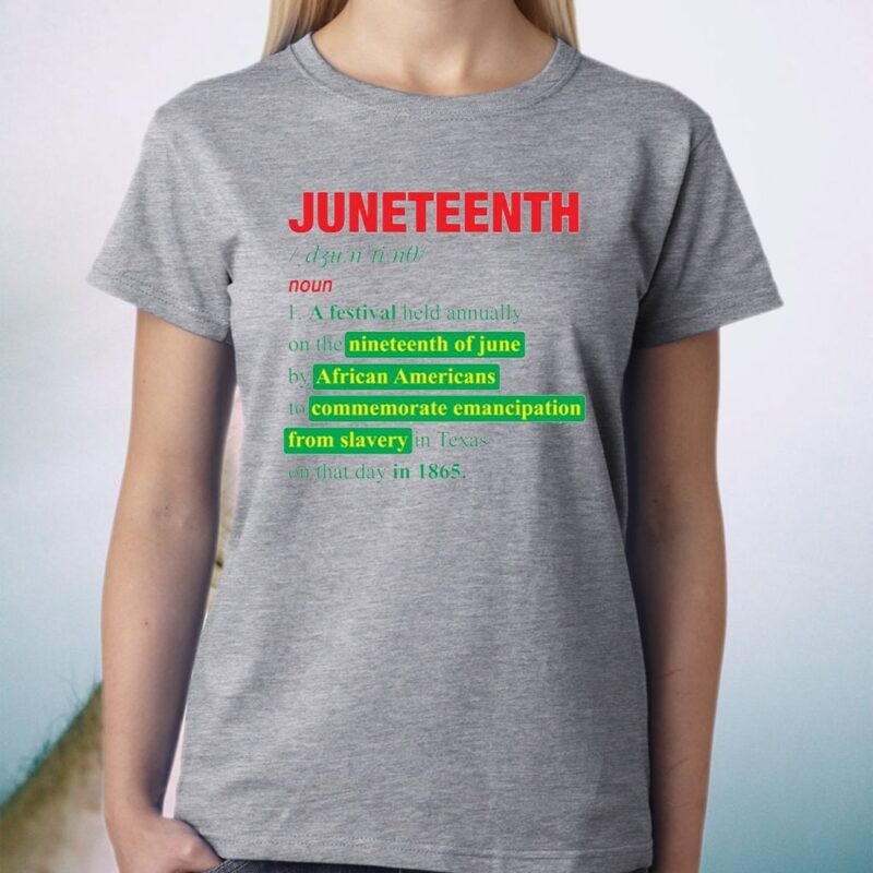 Happy Freedom Day Juneteenth Definition T-Shirt