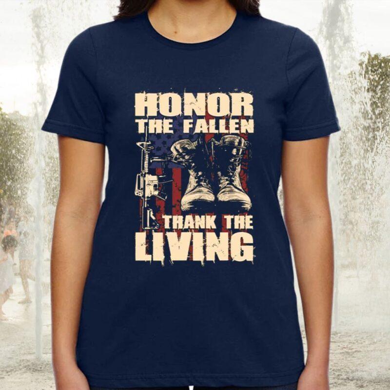 Honor The Fallen Thank The Living Vintage Veteran TShirts