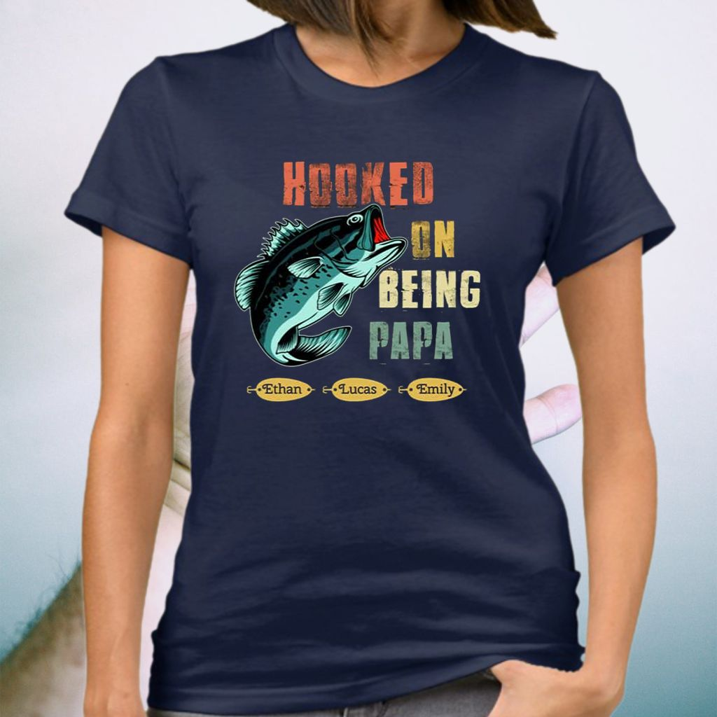 Hooked On Being Papa For Father's Day T-shirt