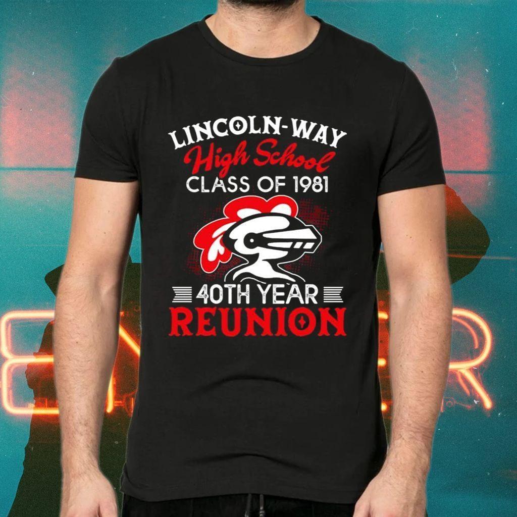 Lincoln Way High School Class Of 1981 40th Year Reunion T-Shirt