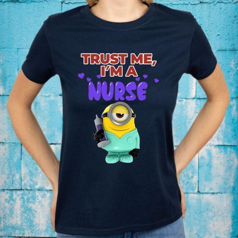 Minion Trust Me I'm A Nurse Shirts