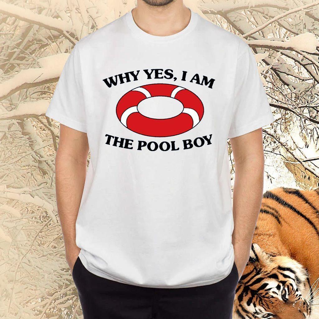 Swimming Why Yes I Am the Pool Boy TShirt