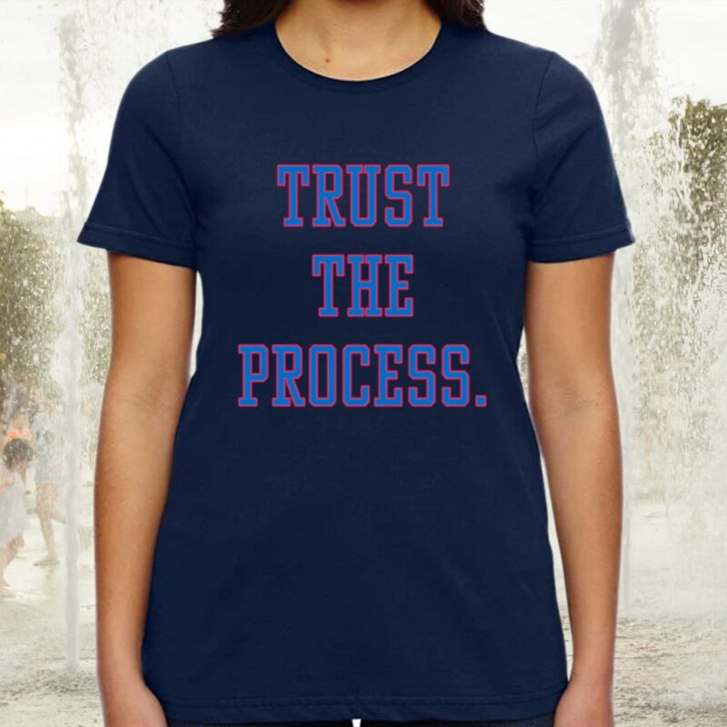 Trust The Process TShirts