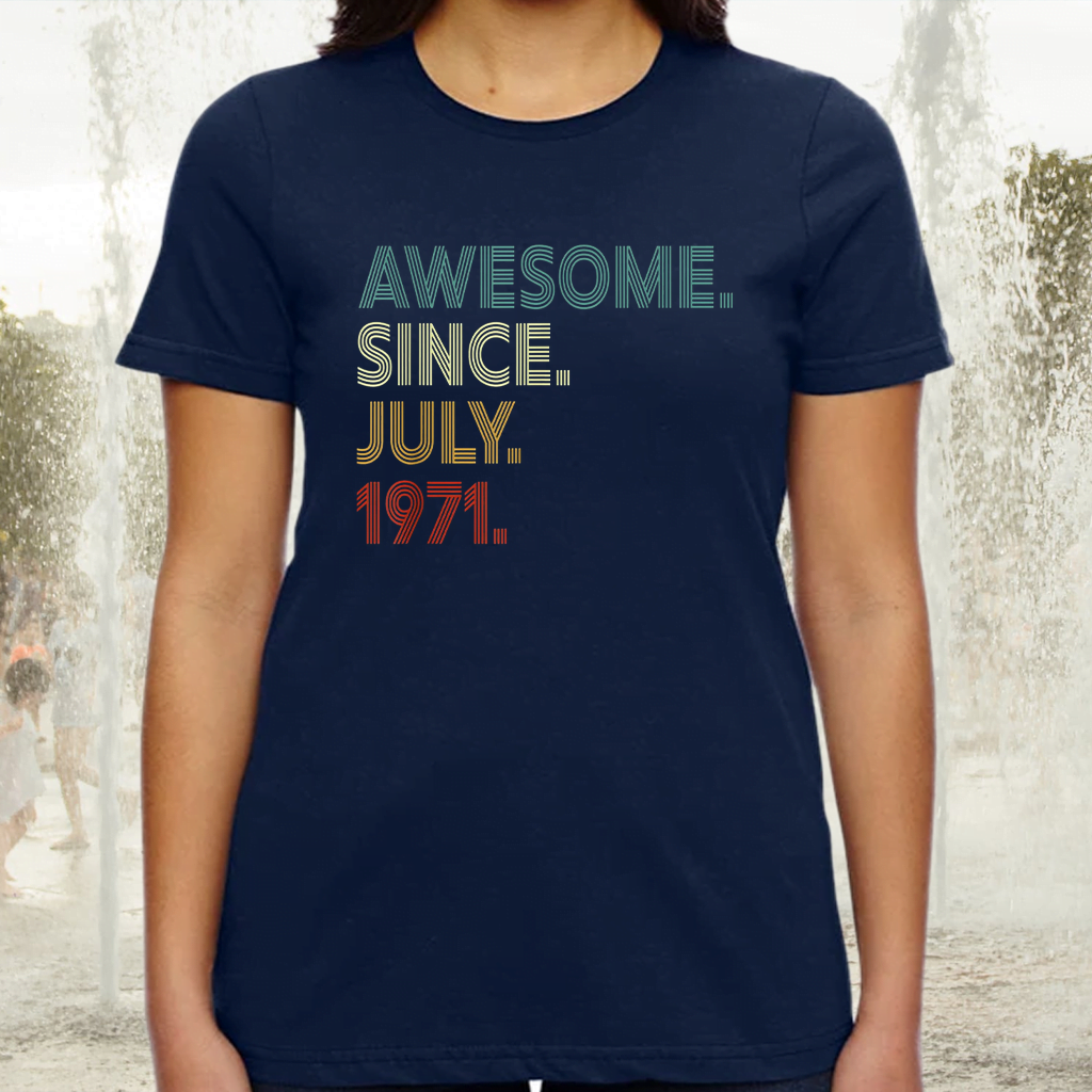 50 Year Old Decoration Awesome Since July 1971 50th Birthday Tee-Shirt