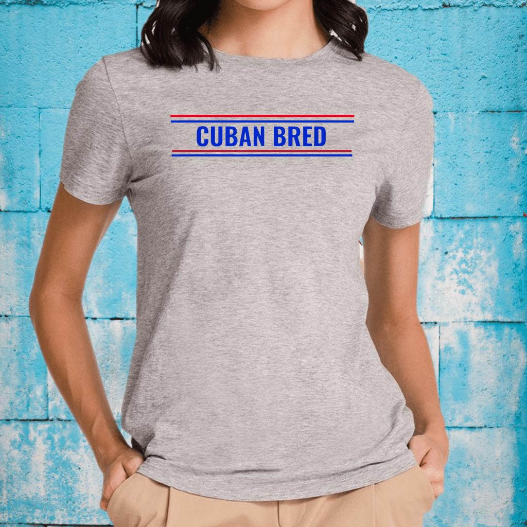 Cuban Bred Funny Cuban American in Miami Cuban Proud T-Shirts