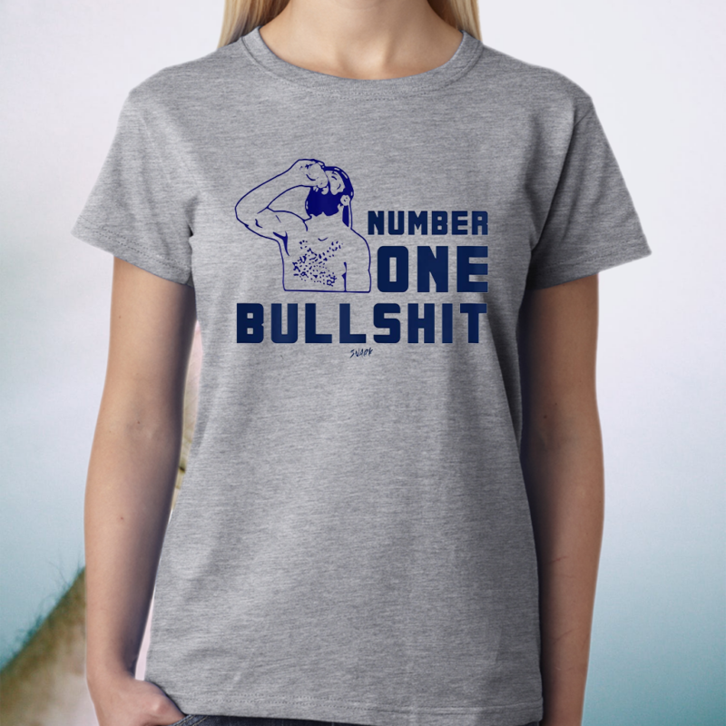 Number One Bullshit For Mens, Womens, Stop He Is A Legend Shirts
