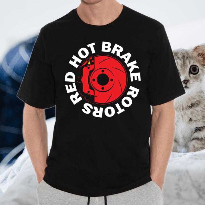 Red Hot Brake Rotors TShirts