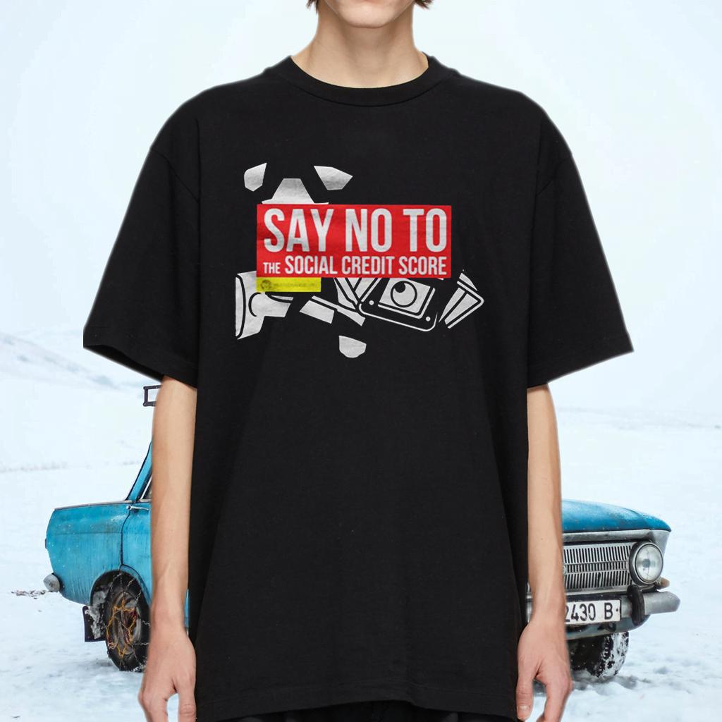 Say No To The Social Credit Score TeeShirt