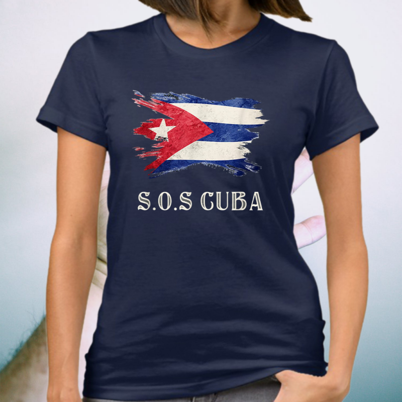Sos Cuba Flag Cuba Cuban Flag T-Shirt