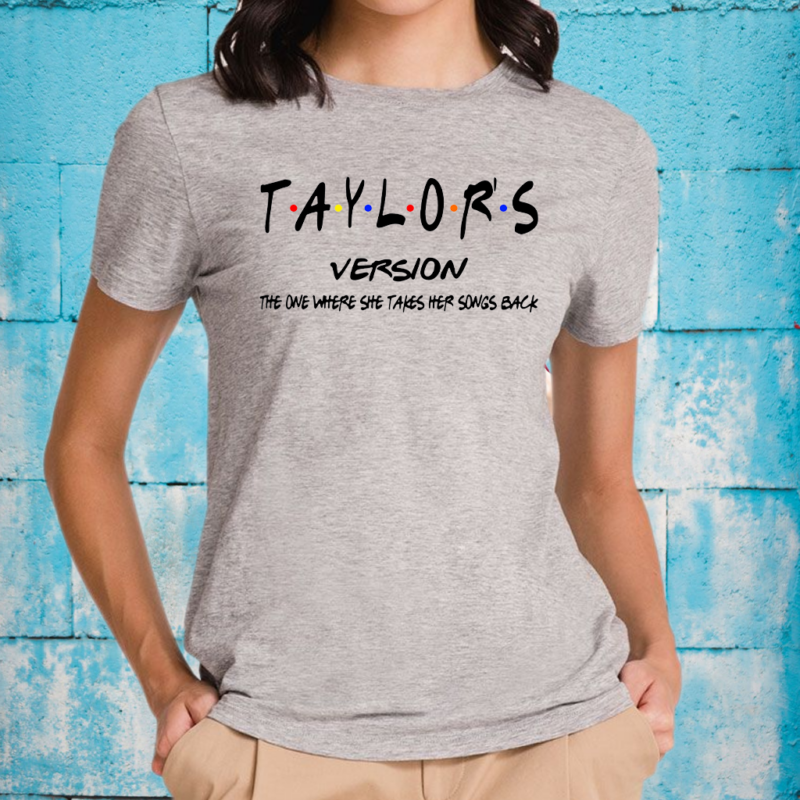 Taylor's Version The One Where She Takes Her Songs Back TShirts