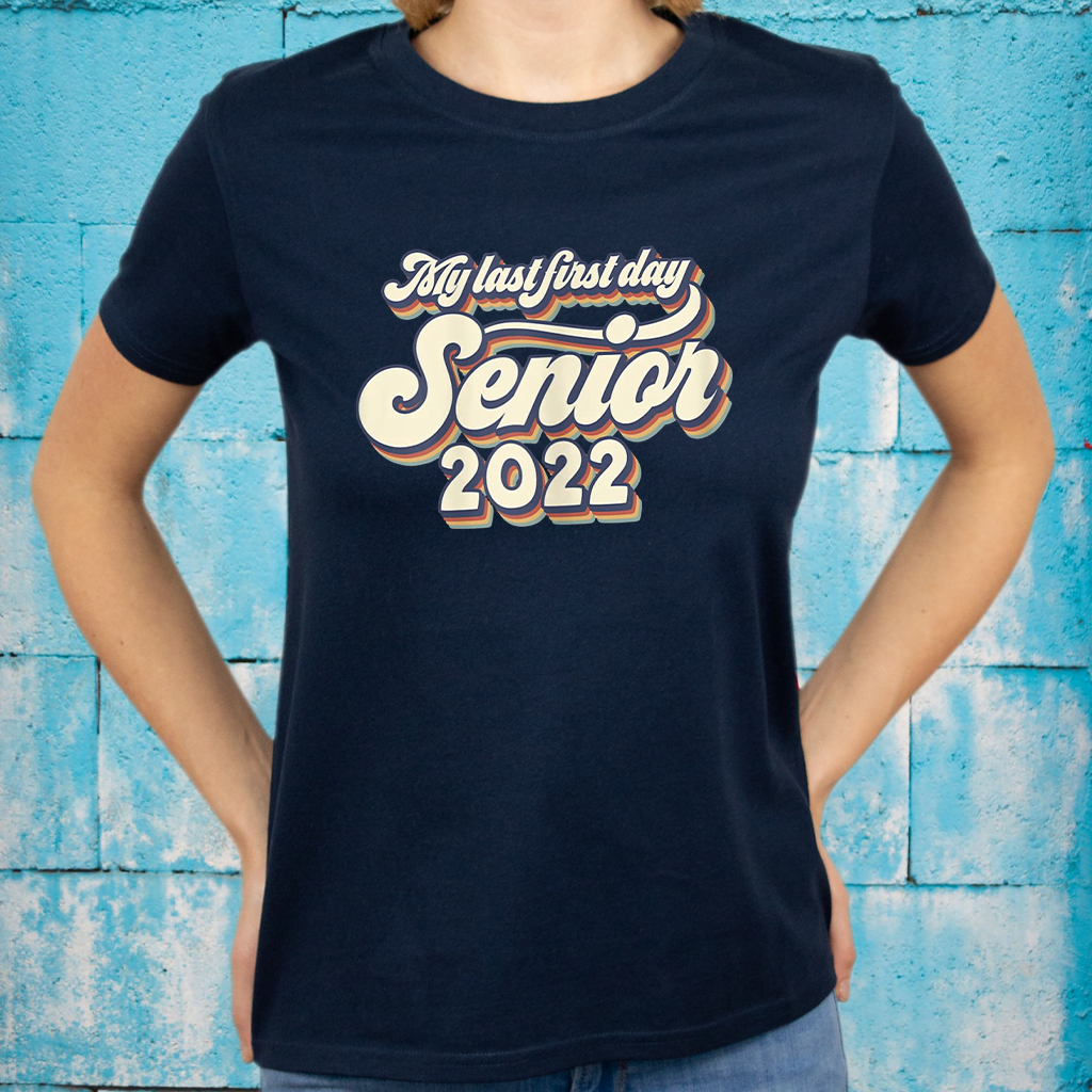 Vintage My Last First Day Senior 2022 Back To School Shirt