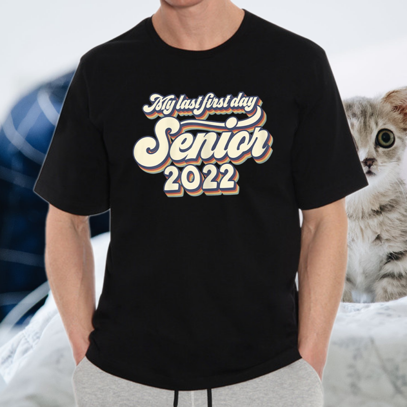 Vintage My Last First Day Senior 2022 Back To School Shirts