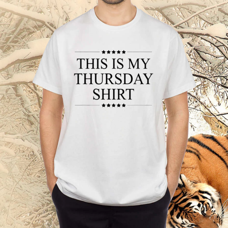 This Is My Thursday Shirts