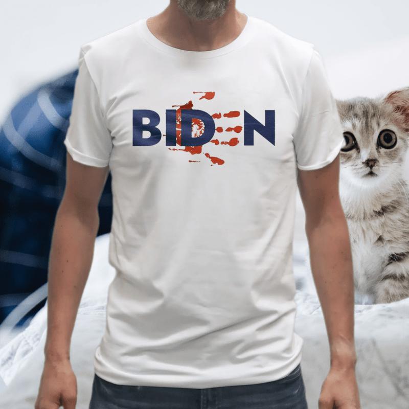 Biden Blood On Hands Shirt
