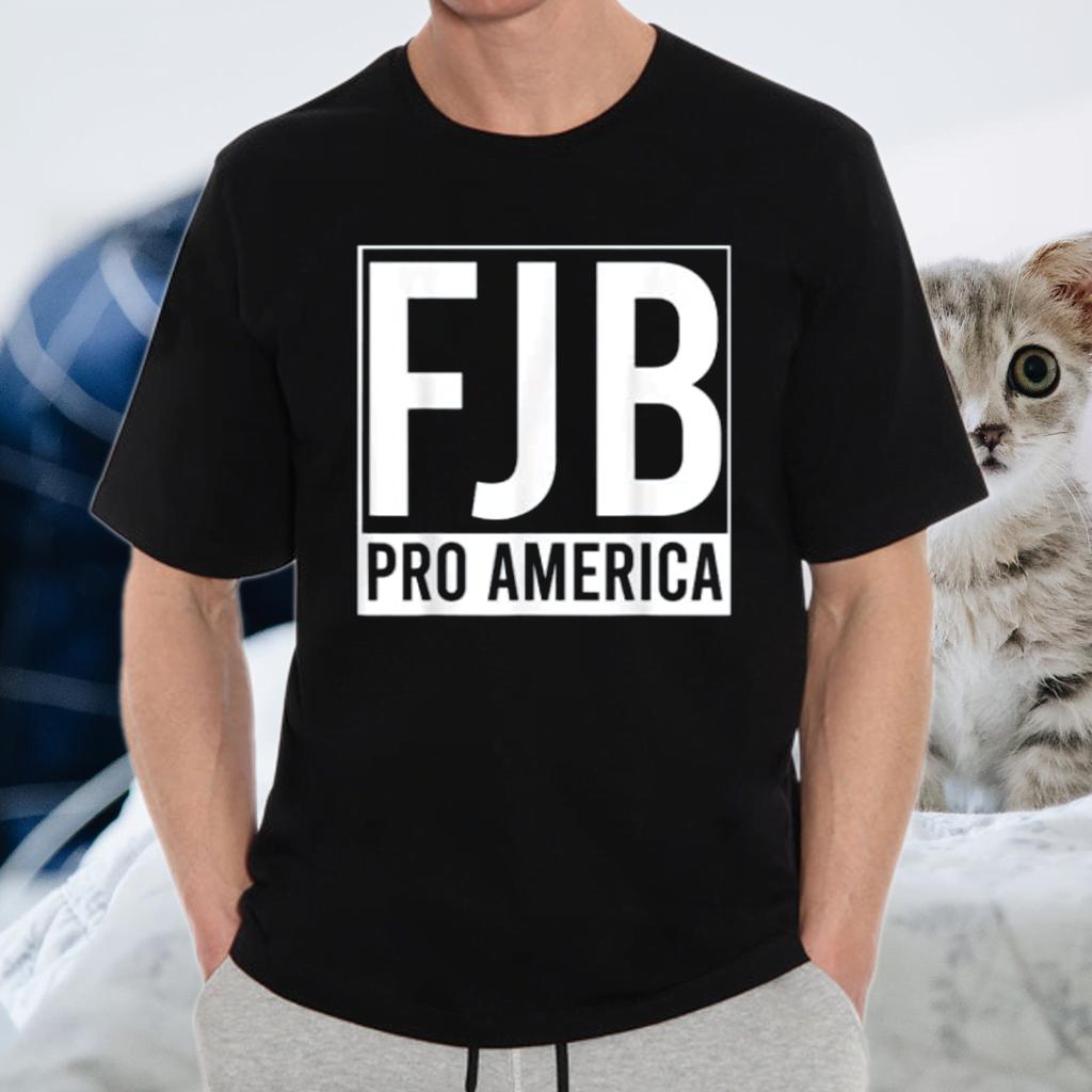 FJB Pro America F Biden FJB T-Shirt