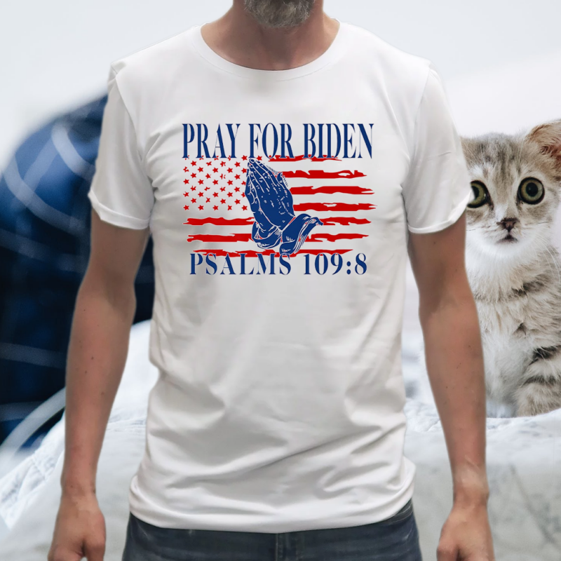Pray For Biden Psalms 109-8 Premium T-Shirt